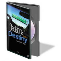 Decisions Determine Destiny (2 CDs)