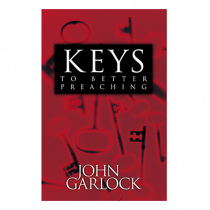 Keys To Better Preaching (Book)