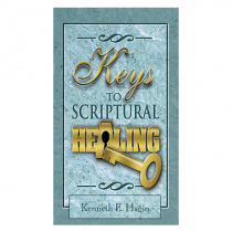 Keys To Scriptural Healing (Book)
