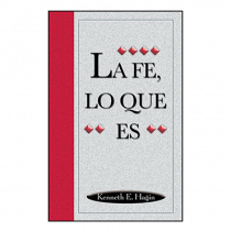 La Fe, Lo Que Es (What Faith Is - Book)