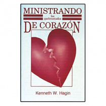 Ministrando los Quebrantados De Corazón (Ministering to the Brokenhearted - Book)