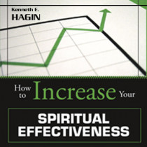 How to Increase Your Spiritual  Effectiveness (4 MP3 Downloads)
