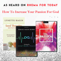 How to Increase Your Passion for God