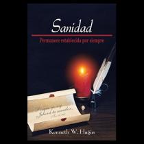 La Sanidad Permanece Establecida Por Siempre (Healing—Forever Settled - Book)