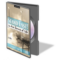 Stand Fast In The Storms Of Life (3 CDs)
