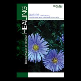 Biblical Ways To Receive Healing (Book)