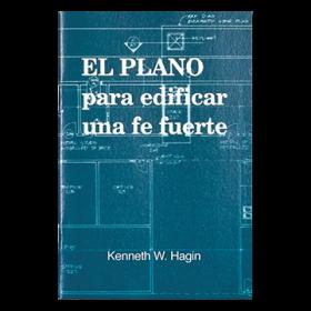 El Plano Para Edificar Una Fe Fuerte (Blueprint for Building Strong Faith - Book)