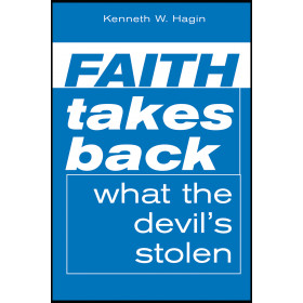 Blueprint for building strong faith faith takes back what the devils stolen mini book malvernweather Choice Image