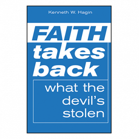 Blueprint for building strong faith faith takes back what the devils stolen mini book malvernweather Image collections