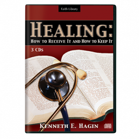 Healing: How To Receive It And How To Keep It (3 CDs)