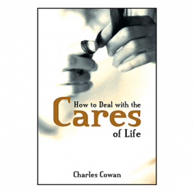 How To Deal With The Cares of Life (Book)