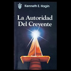 La Autoridad del Creyente (The Believer's Authority - Book)