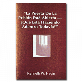 La Puerta De La Prisión Está Abierta, ¿Qué Está Haciendo Adentro Todavía? (The Prison Door is Open—What Are You Still Doing Inside? - Book)