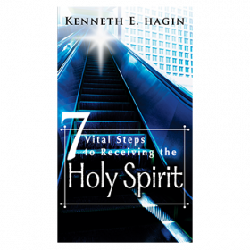 Seven Vital Steps to Receiving the Holy Spirit (Book)