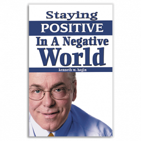 Staying Positive In A Negative World (Book)