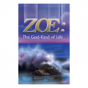 Zoe: The God-Kind Of Life (Book)