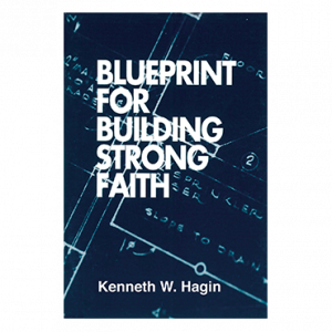 Blueprint For Building Strong Faith (Book)