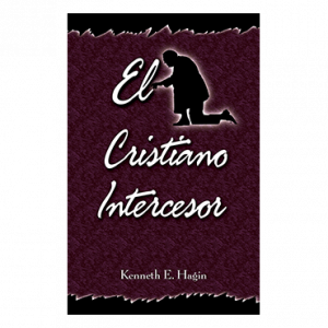 El Cristiano Intercesor (The Interceding Christian - Book)