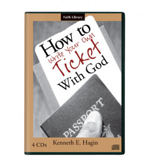How to Write Your Own Ticket With God (4 CDs)