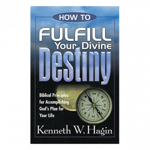 How To Fulfill Your Divine Destiny (Book)