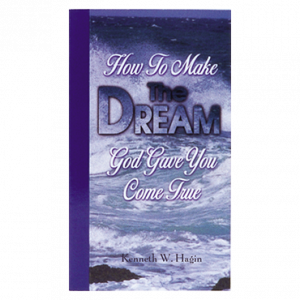 How To Make The Dream God Gave You Come True (Book)