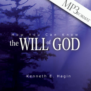 How You Can Know the Will of God (2 MP3 Downloads)