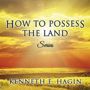 How to Possess the Land Series (5 MP3 Downloads)