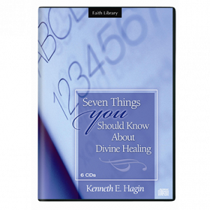Seven Things You Should Know About Divine Healing (6 CDs)