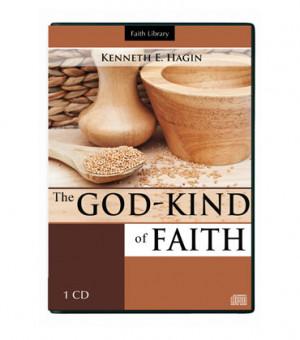 The God-Kind of Faith (1 CD)