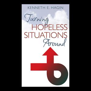 Turning Hopeless Situations Around (Book)