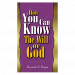 How You Can Know The Will Of God (Book)