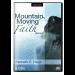 Mountain-Moving Faith Series (6 CDs)